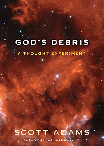 God's Debris: A Thought Experiment von Andrews McMeel Publishing