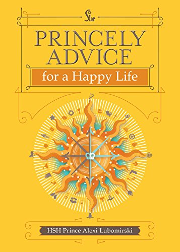 Princely Advice for a Happy Life von Andrews McMeel Publishing