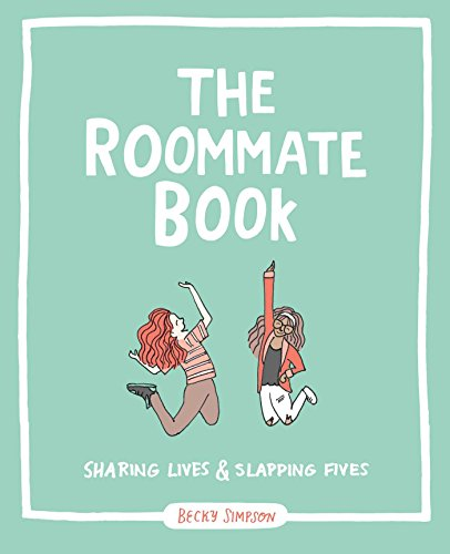 The Roommate Book: Sharing Lives and Slapping Fives von Andrews McMeel Publishing