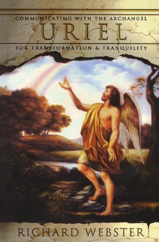 Uriel: Communication With The Archangel For Transformation & Tranquility: Communicating with the Archangel for Transformation and Tranquility (Archangels) von LLEWELLYN PUB