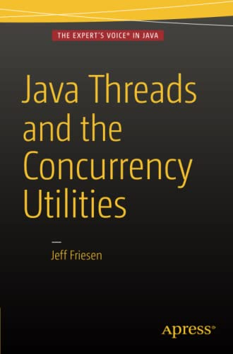 Java Threads and the Concurrency Utilities von Apress