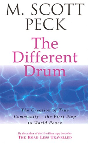 The Different Drum: Community-making and peace (New-Age S) von Arrow