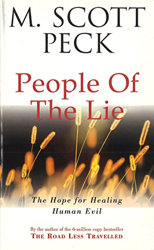 The People Of The Lie: Hope for Healing Human Evil (New-age) von Arrow