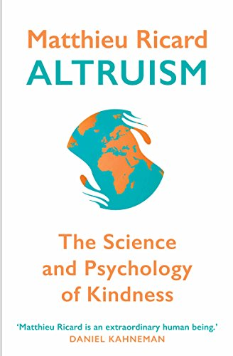 Altruism: The Science and Psychology of Kindness von Atlantic Books