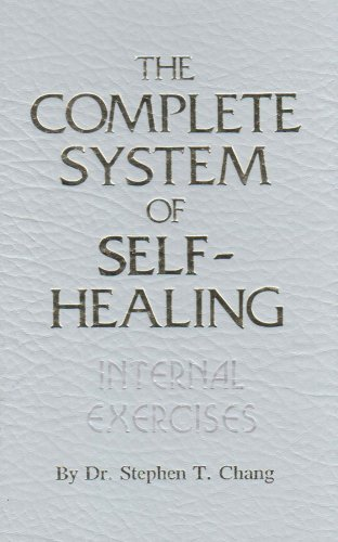 The Complete System of Self-Healing: Internal Exercises von Atlantic Books