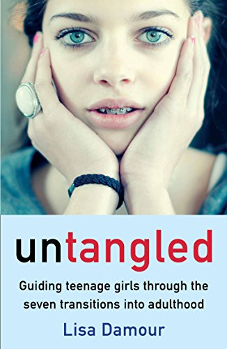 Untangled: Guiding Teenage Girls Through the Seven Transitions into Adulthood von Atlantic Books