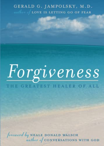 Forgiveness: The Greatest Healer of All von Atria Books/Beyond Words