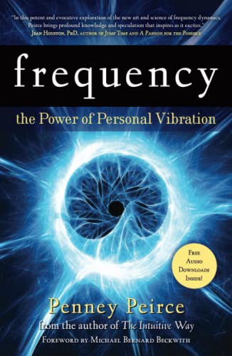 Frequency: The Power of Personal Vibration von Atria Books/Beyond Words