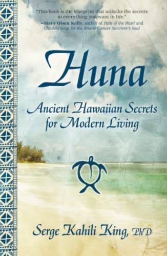 Huna: Ancient Hawaiian Secrets for Modern Living von Atria Books/Beyond Words