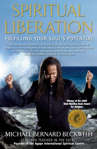 Spiritual Liberation: Fulfilling Your Soul's Potential von Atria Books/Beyond Words