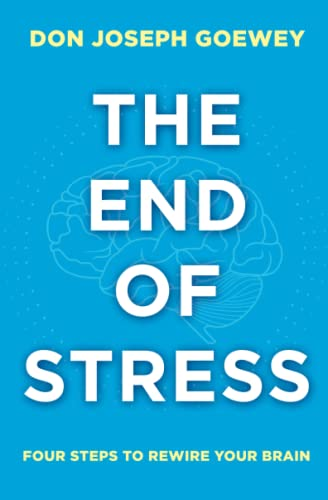 The End of Stress: Four Steps to Rewire Your Brain von Atria Books/Beyond Words
