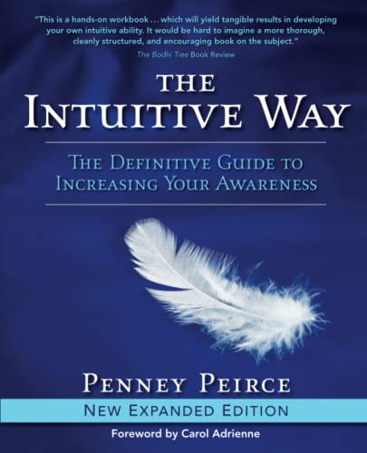 The Intuitive Way: The Definitive Guide to Increasing Your Awareness von Atria Books/Beyond Words