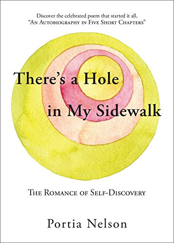 There's a Hole in My Sidewalk: The Romance of Self-Discovery von Atria Books/Beyond Words