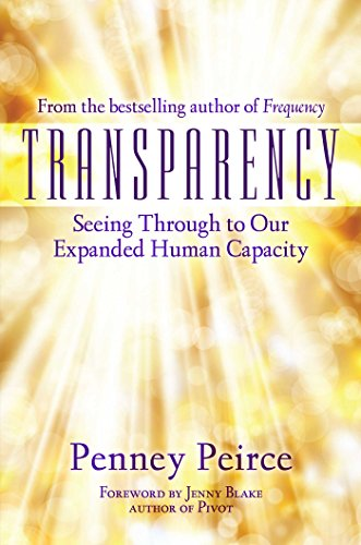 Transparency: Seeing Through to Our Expanded Human Capacity von Atria Books/Beyond Words