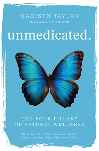 Unmedicated: The Four Pillars of Natural Wellness von Atria Books