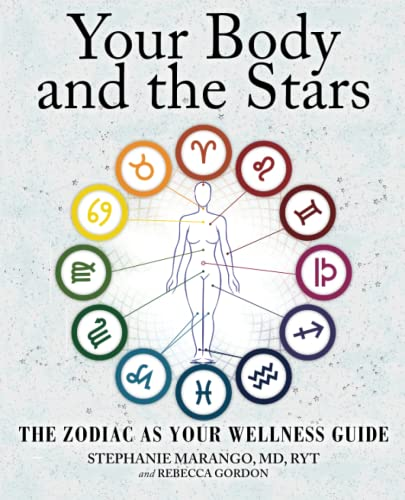 Your Body and the Stars: The Zodiac As Your Wellness Guide von Atria Books/Beyond Words