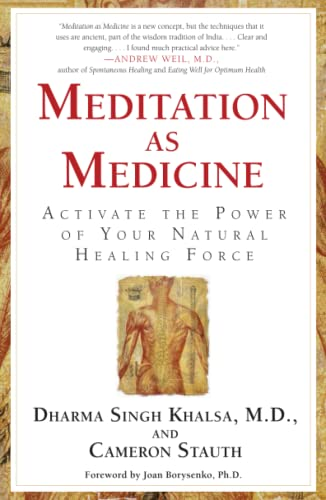 Meditation As Medicine: Activate the Power of Your Natural Healing Force von Atria Books