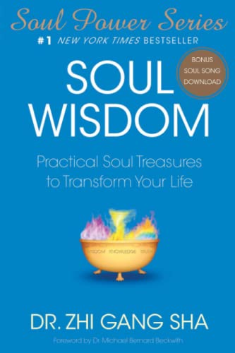 Soul Wisdom: Practical Soul Treasures to Transform Your Life (Soul Power) von Atria Books
