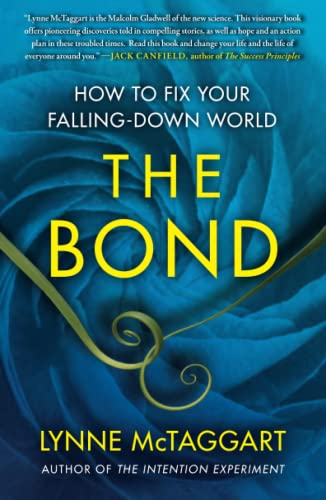 The Bond: How to Fix Your Falling-Down World von Atria Books