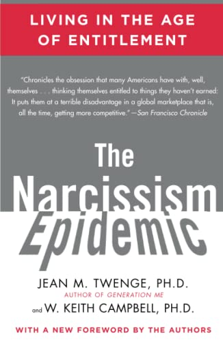 The Narcissism Epidemic: Living in the Age of Entitlement von Atria Books