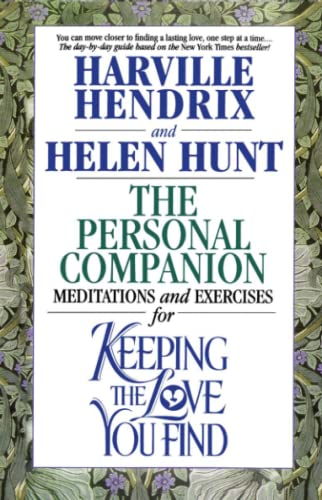 The Personal Companion : Meditations and Exercises for Keeping the Love you Find von Simon and Schuster