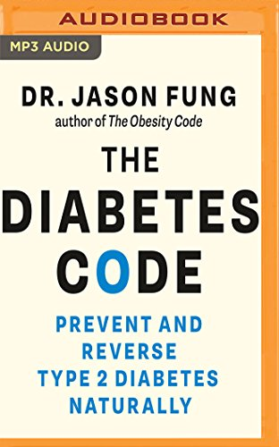 The Diabetes Code: Prevent and Reverse Type 2 Diabetes Naturally von AUDIBLE STUDIOS ON BRILLIANCE