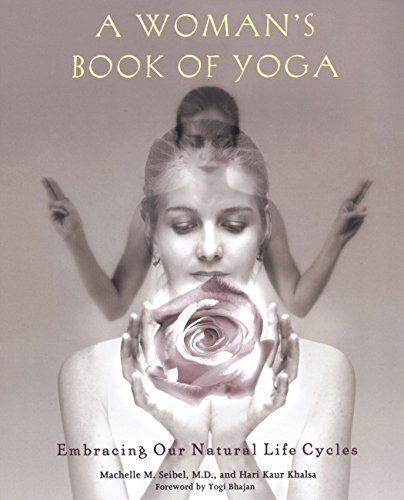 A Woman's Book of Yoga: Embracing Our Natural Life Cycles von Avery