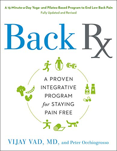 Back RX: A 15-Minute-a-Day Yoga- and Pilates-Based Program to End Low Back Pain von Avery