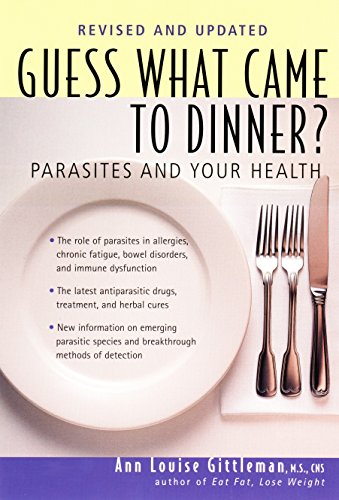 Guess What Came to Dinner?: Parasites and Your Health von Avery