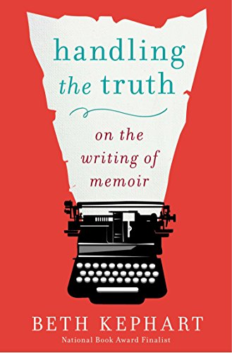Handling the Truth: On the Writing of Memoir von Avery