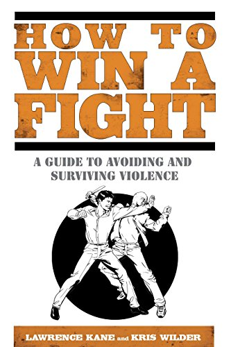 How to Win a Fight: A Guide to Avoiding and Surviving Violence von Avery