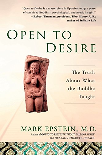 Open to Desire: The Truth About What the Buddha Taught von Avery
