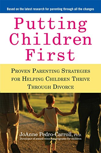 Putting Children First: Proven Parenting Strategies for Helping Children Thrive Through Divorce von Avery