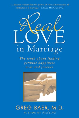 Real Love in Marriage: The Truth About Finding Genuine Happiness Now and Forever von Avery