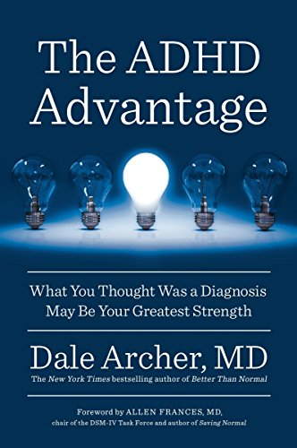The ADHD Advantage: What You Thought Was a Diagnosis May Be Your Greatest Strength von Avery