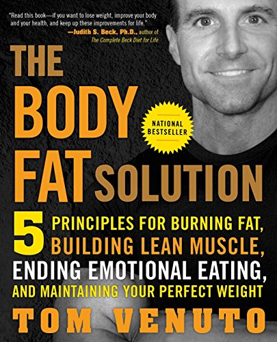 The Body Fat Solution: Five Principles for Burning Fat, Building Lean Muscle, Ending Emotional Eating, and Maintaining Your Perfect Weight von Avery