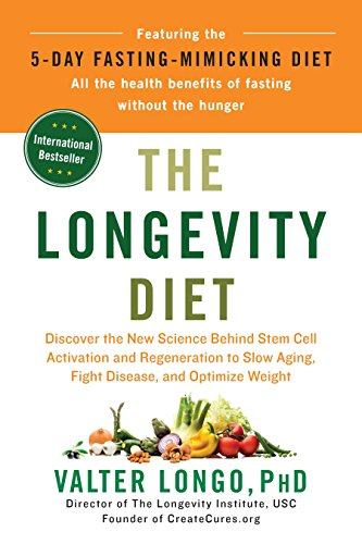 The Longevity Diet: Discover the New Science Behind Stem Cell Activation and Regeneration to Slow Aging, Fight Disease, and Optimize Weight von Penguin LCC US