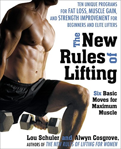 The New Rules of Lifting: Six Basic Moves for Maximum Muscle von Avery