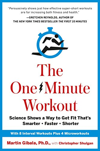 The One-Minute Workout: Science Shows a Way to Get Fit That's Smarter, Faster, Shorter von Random House LCC US