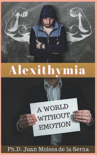Alexithymia, A World Without Emotions von Babelcube Inc.