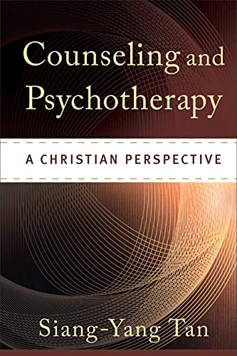 Counseling and Psychotherapy: A Christian Perspective von Baker Publishing Group