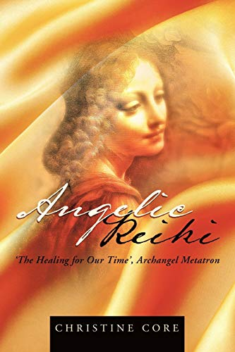 Angelic Reiki: The Healing for Our Time', Archangel Metatron von BalboaPressAU