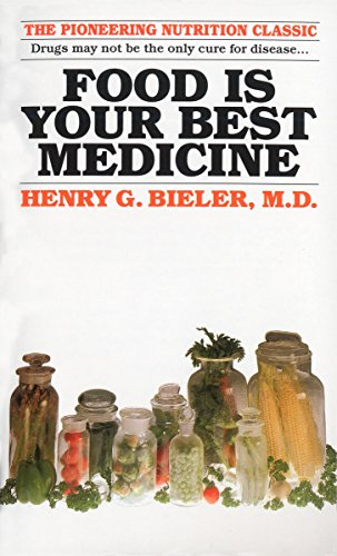 Food Is Your Best Medicine: The Pioneering Nutrition Classic von Ballantine Books