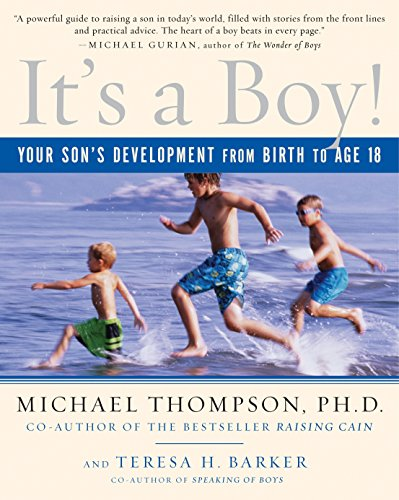It's a Boy!: Your Son's Development from Birth to Age 18 von Ballantine Books