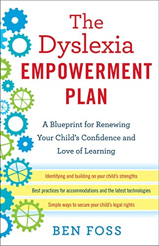 The Dyslexia Empowerment Plan: A Blueprint for Renewing Your Child's Confidence and Love of Learning von Ballantine Books