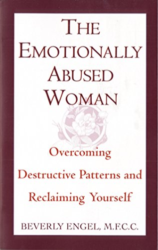 The Emotionally Abused Woman: Overcoming Destructive Patterns and Reclaiming Yourself (Fawcett Book) von Ballantine Books