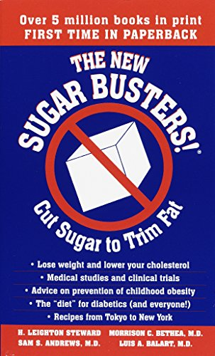 The New Sugar Busters!: Cut Sugar to Trim Fat von Ballantine Books