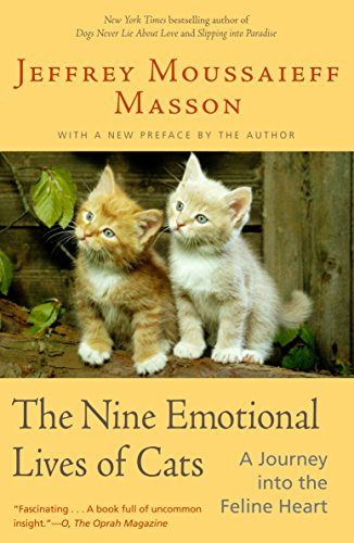 The Nine Emotional Lives of Cats: A Journey Into the Feline Heart von Ballantine Books