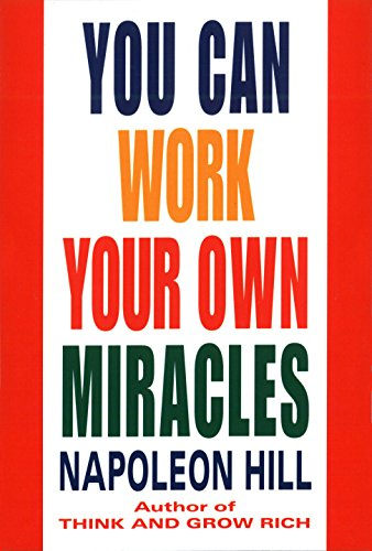 You Can Work Your Own Miracles (Fawcett Book) von Ballantine Books