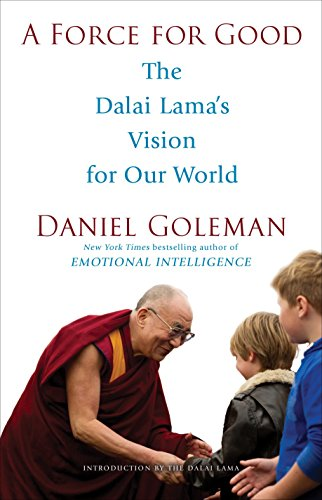 A Force for Good: The Dalai Lama's Vision for Our World von Bantam